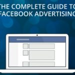 Complete Guide to Facebook Advertising